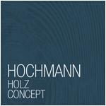 Hochmann Holz Concept